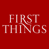 First Things Magazine